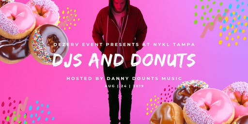 DJ Danny Donuts  At NYKL