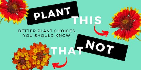 Plant This Not That! tickets