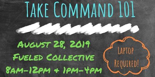 Take Command 101