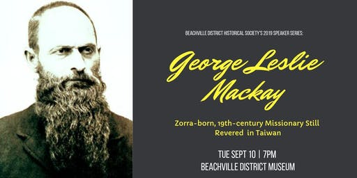 Beachville District Historical Society Speaker Series: George Leslie Mackay with Presenter Michael Stainton