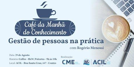 Café da Manhã do Conhecimento - Gestão de pessoas na prática ingressos