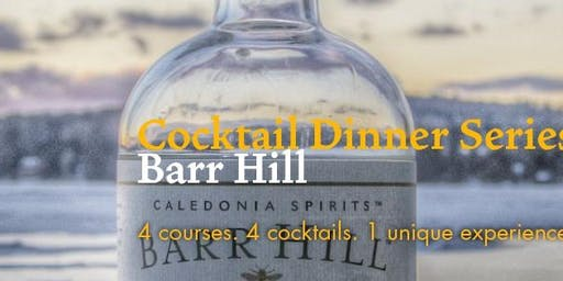 Cocktail Dinner Series | Barr Hill