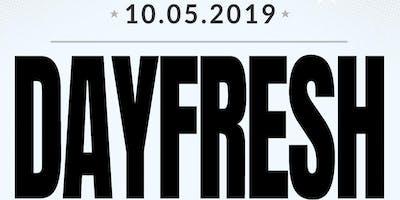 """""""DayFresh"""" Dayparty"""