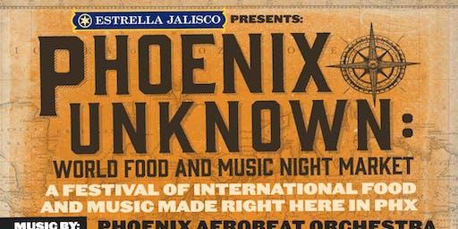 PHOENIX UNKNOWN: WORLD FOOD & MUSIC NIGHT MARKET
