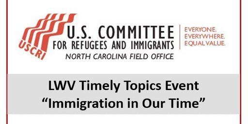 Timely Topics - Immigration in Our Time