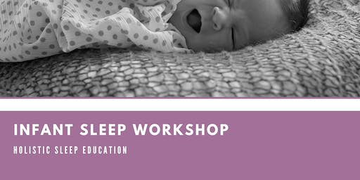 Infant Sleep Workshop
