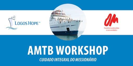 AMTB Cuidado Integral Do Missionario. (Workshop)