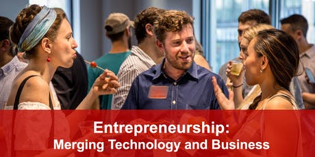 Entrepreneurship: Merging Technology and Business tickets