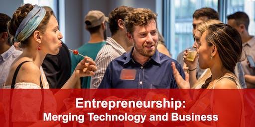 Entrepreneurship: Merging Technology and Business
