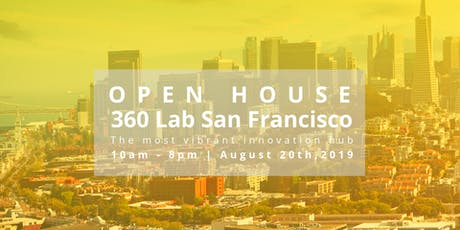 360 Lab San Francisco Open House tickets