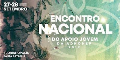 ENCONTRO NACIONAL DO APOIO JOVEM ADHONEP 2019