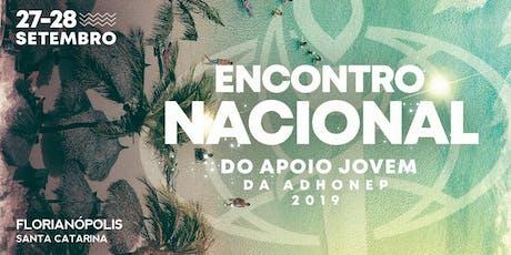 ENCONTRO NACIONAL DO APOIO JOVEM ADHONEP 2019 ingressos
