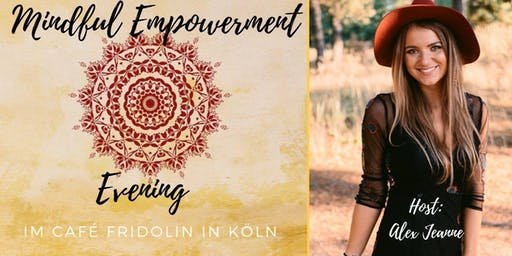 Mindful Empowerment  Evening - Thema Glaubenssätze