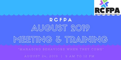 RCFPA August 2019 Meeting & Training tickets