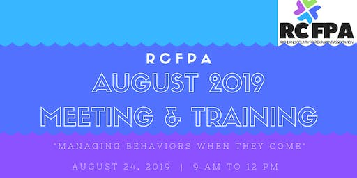 RCFPA August 2019 Meeting & Training