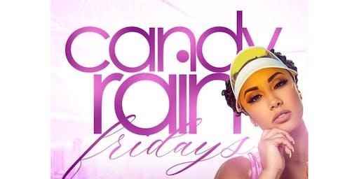 Candy Rain Fridays