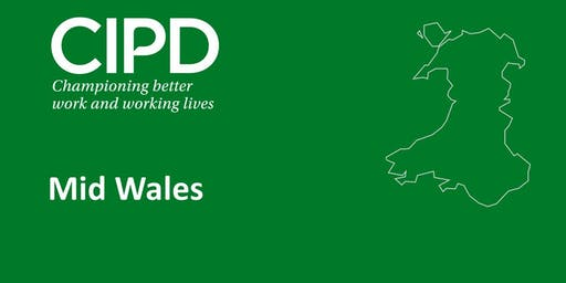 CIPD Mid and North Wales - Advancing Equality in the Workplace (Welshpool)
