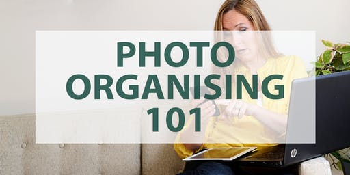 Photo Organising 101 - a Save Your Photos Month Event