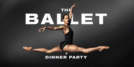 The Ballet Show And Dinner Party  tickets