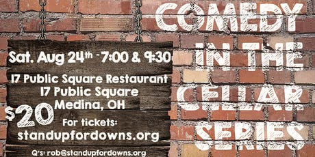 Stand Up For Downs presents…Comedy In The Cellar XIV - Early Show- 8/24/19 tickets