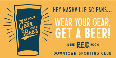 Wear Your Gear, Get a Beer: Nashville SC  tickets