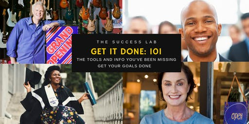 The Success Lab: Get it done 101