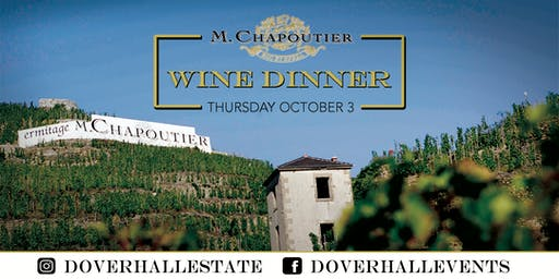 M. Chapoutier Wine Dinner