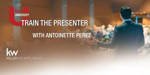 Train the Presenter