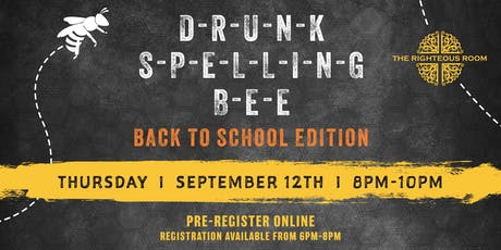 Drunk Spelling Bee: Back to School Edition tickets