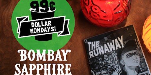 Dollar Mondays: 99¢ Bombay