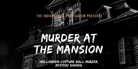 Murder at the Mansion: Halloween Costume Ball tickets