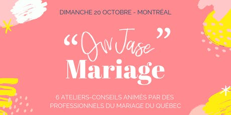 ❝ ON JASE MARIAGE ❞ - Conseils & Inspirations pour futurs mariés billets