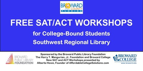 FREE SAT/ACT WORKSHOP. Seniors & Juniors only. Southwest Regional Library. tickets
