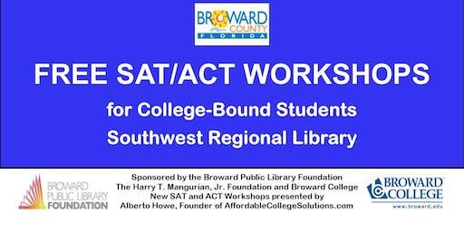 FREE SAT/ACT WORKSHOP. Seniors & Juniors only. Southwest Regional Library.