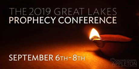 2019 Great Lakes Prophecy Conference tickets