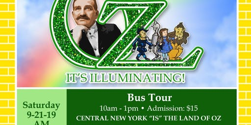 The Magic of Oz: Its Illuminating!  Bus Tour