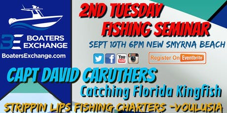 2nd Tuesday Fishing Seminar David Caruthers tickets