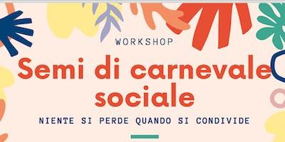 Workshop Semi di Carnevale