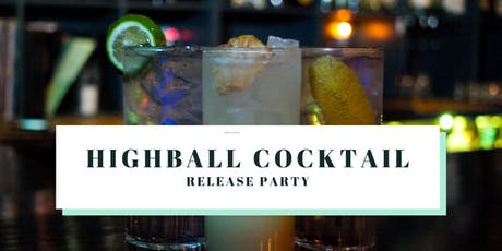 Highball Cocktail Release Party tickets