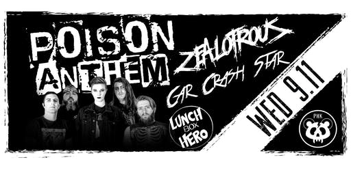Poison Anthem / ZEALOTROUS / Car Crash Star / Lunchbox Hero