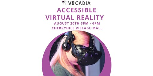 Experience Accessible Virtual Reality