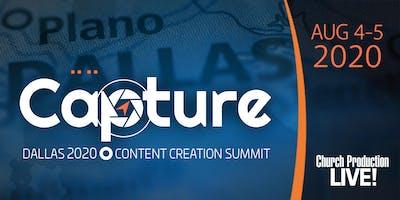 Capture Content Creation Summit - Dallas 2020