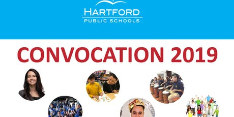 Hartford Public Schools Convocation 2019 tickets