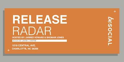 Release Radar w/ Jarred Howard & Shomari Jones