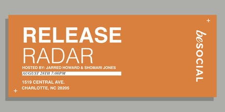 Release Radar w/ Jarred Howard & Shomari Jones tickets