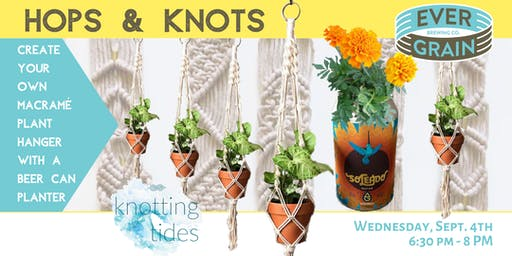 Hops & Knots: Macrame with Beer Can Planter