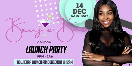 Boujie Bar Launch Party tickets