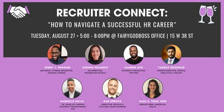 "Recruiter Connect Panel+ Happy Hour: ""How to Navigate a Successful HR Career."" tickets"