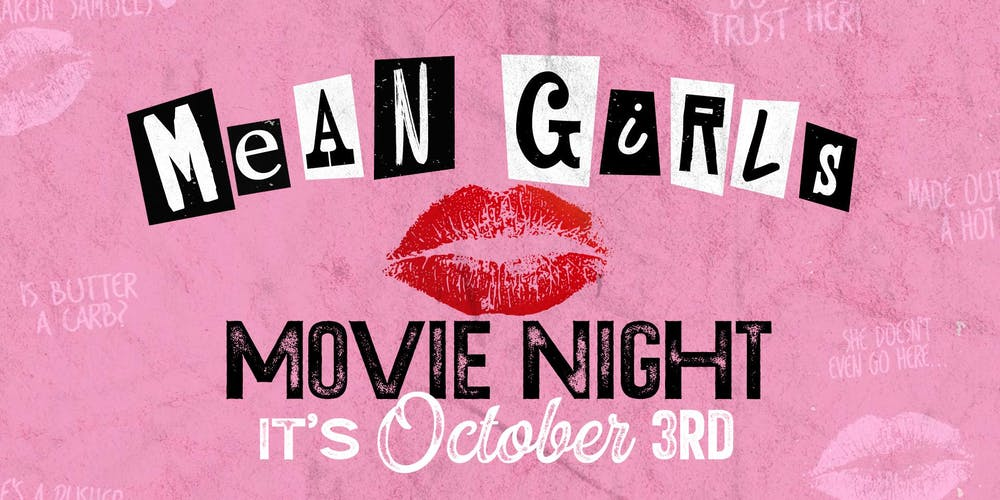 Mean Girls: Movie Night at Legacy Hall Tickets, Thu, Oct 3