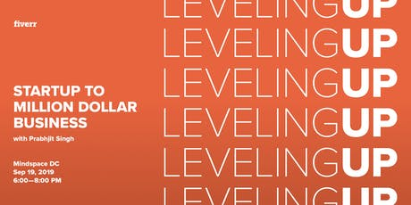 Leveling Up: Startup to Million Dollar Business with Prabhjit Singh tickets